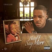Need I Say More by Various Artists