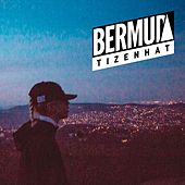 Tizenhat by Bermuda