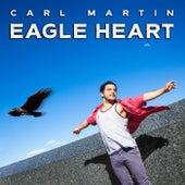 Eagle Heart by Carl Martin