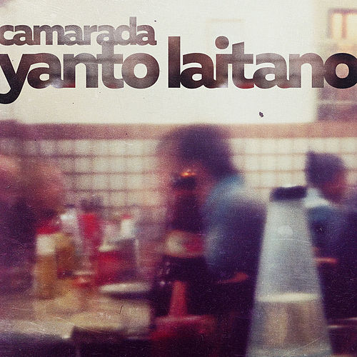 Camarada de Yanto Laitano