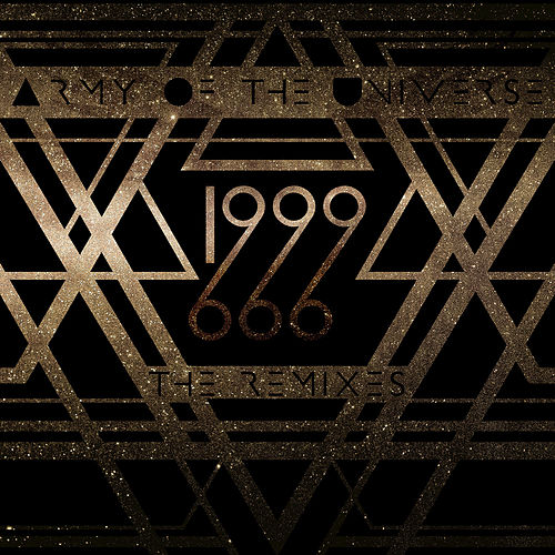 1999 (The Remixes) by Army of the Universe
