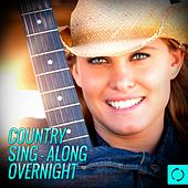 Country Sing - Along Overnight by Vee Sing Zone