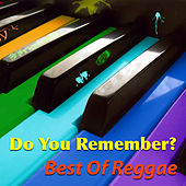 Do You Remember? Best Of Reggae von Various Artists