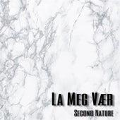 La Meg Vær by Second Nature