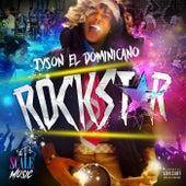 Rockstar by Tyson El Dominicano