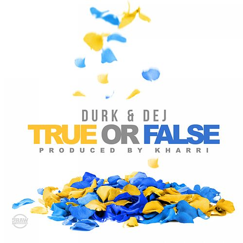 True or False (feat. Dej Loaf) by Lil Durk