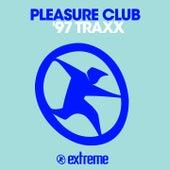 '97 Traxx by Pleasure Club