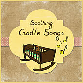 Soothing Cradle Songs – Deep Dreams, Sleeping Baby, Relaxation, Peaceful Music, Sweet Dreams, Pure Waves, Music for Sleep by Baby Sleep Sleep