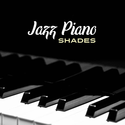 Jazz Piano Shades – Instrumental Jazz for Relaxation, Chilled Jazz, Soothing Sounds for Listening, Pure Sleep, Rest, Anti Stress Music de Instrumental
