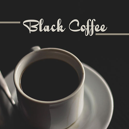 Black Coffee – Jazz Cafe, Piano Relaxation, Restaurant Jazz Music, Stress Relief, Instrumental Songs After Work, Cafe Bar de Instrumental