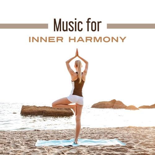 Music for Inner Harmony – Peaceful Music, Rest & Relax, Meditation Sounds, Inner Relaxation de Deep Sleep Meditation