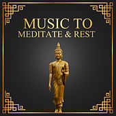 Music to Meditate & Rest – New Age Calming Sounds, Healing Waves, Stress Relief, Inner Peace by Meditation Spa