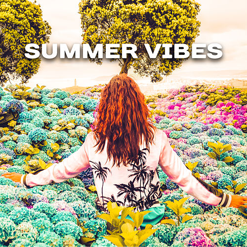 Summer Vibes – Holiday Chill, Ibiza Dance Party, Relaxing Waves, Ambient Music, Beach Chill, Relax, Summertime by Ibiza Dance Party