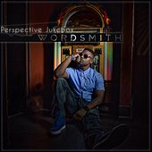 Perspective Jukebox by Wordsmith