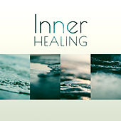 Inner Healing – Nature Sounds for Relaxation, Pure Waves, Peaceful Music, Stress Relief, New Age Music 2017 by Sounds of Nature Relaxation