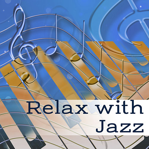 Relax with Jazz – Piano Relaxation, Peaceful Jazz at Night, Pure Rest, Jazz Relieves Stress, Smooth Jazz After Work, Relaxing Music de Relaxing Piano Music Consort