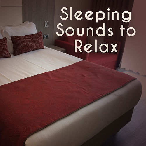 Sleeping Sounds to Relax – Stress Relief, Calming Sounds, Peaceful Music, Chilled Waves by Soothing Sounds