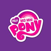 Vola Mio Mini Pony by Paolo Tuci