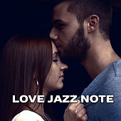 Love Jazz Note – Calming Piano Bar, Romantic Evening, Hot Massage, Sensual Music by The Jazz Instrumentals