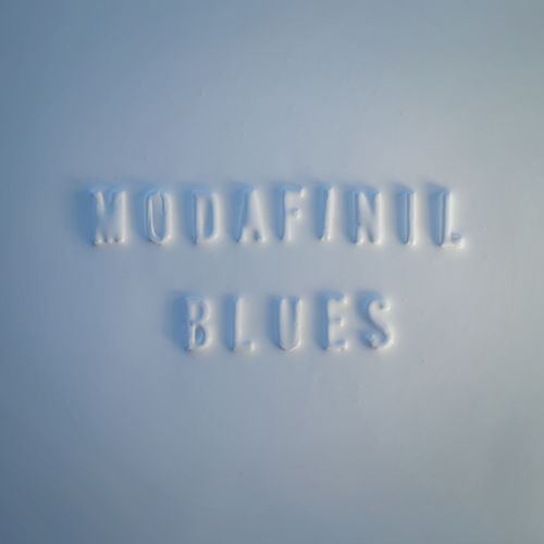 Modafinil Blues by Matthew Dear
