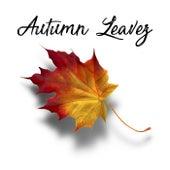 Autumn Leavez by Jaron Natoli