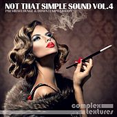 Not That Simple Sound, Vol. 4 by Various Artists