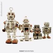 Robot - Seventeen by Various Artists
