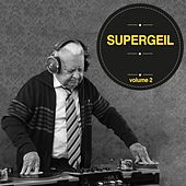 Supergeil, Vol. 02 by Various Artists