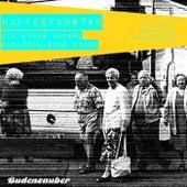 Kaffeefahrt #8 - Die etwas andere elektronische Reise by Various Artists