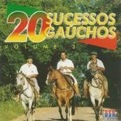 20 Sucessos Gaúchos, Vol. 3 by Various Artists