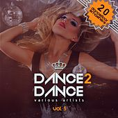 Dance 2 Dance, Vol. 5 (20 Dancefloor Smashers) by Various Artists