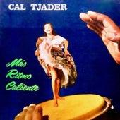 Más Ritmo Caliente von Cal Tjader