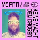 Keine Macht den Drogen by Mc Fitti