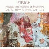 Fibich: Images, Impressions et Souvenirs, Op. 41, Book IV by Claudio Colombo