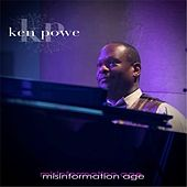 Misinformation Age by Ken Powe