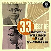The Masters of Jazz: 33 Best of Clarence Williams & Paul Quinichette by Various Artists
