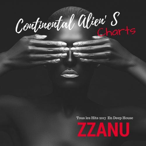 Continental Alien' S Charts (Tous Les Hits 2017 en Deep House) de ZZanu