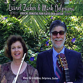 Lyrical Sonatas for Flute and Guitar by Laurel Zucker and Mark Delpriora