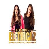 Forró das Eletricaz by Eletricaz