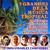5 Grandes de la Música Tropical by Various Artists