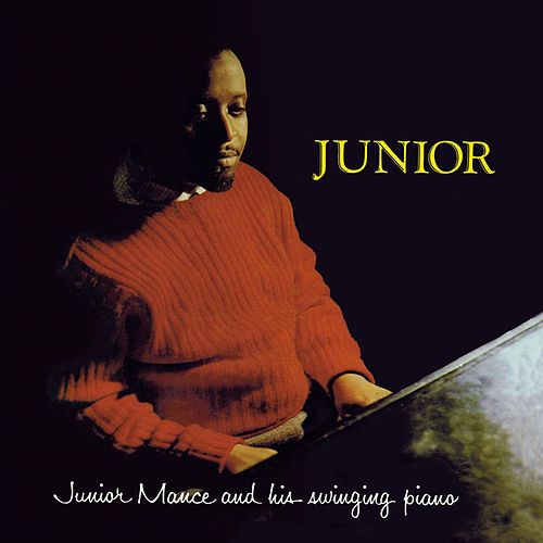 Junior (Bonus Track Version) by Junior Mance
