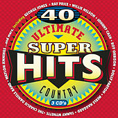 Play & Download Ultimate Country Super Hits [Sony Box Set] by Various Artists | Napster