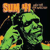 Play & Download Does This Look Infected? by Sum 41 | Napster