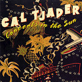 Play & Download Concerts In The Sun by Cal Tjader | Napster