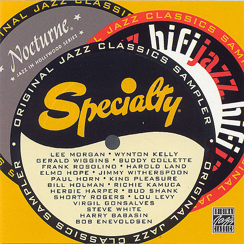 Play & Download The Specialty/Hifijazz/Nocturne Sampler by Various Artists | Napster