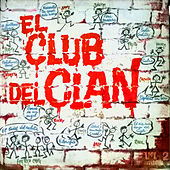 El Club del Clan, Vol. 2 by Various Artists