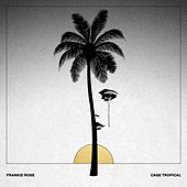 Cage Tropical by Frankie Rose