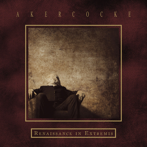 Renaissance in Extremis by Akercocke