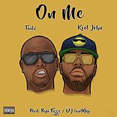 On Me (feat. Kool John) by Tailz