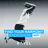 Find Your Harmony Radioshow #071 by Various Artists